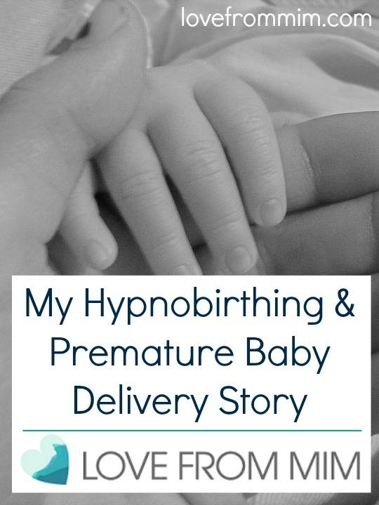 My Hypnobirthing and Premature Baby Delivery Story - lovefrommim.com Pregnancy Birth Story Hypnobirthing Premature Baby
