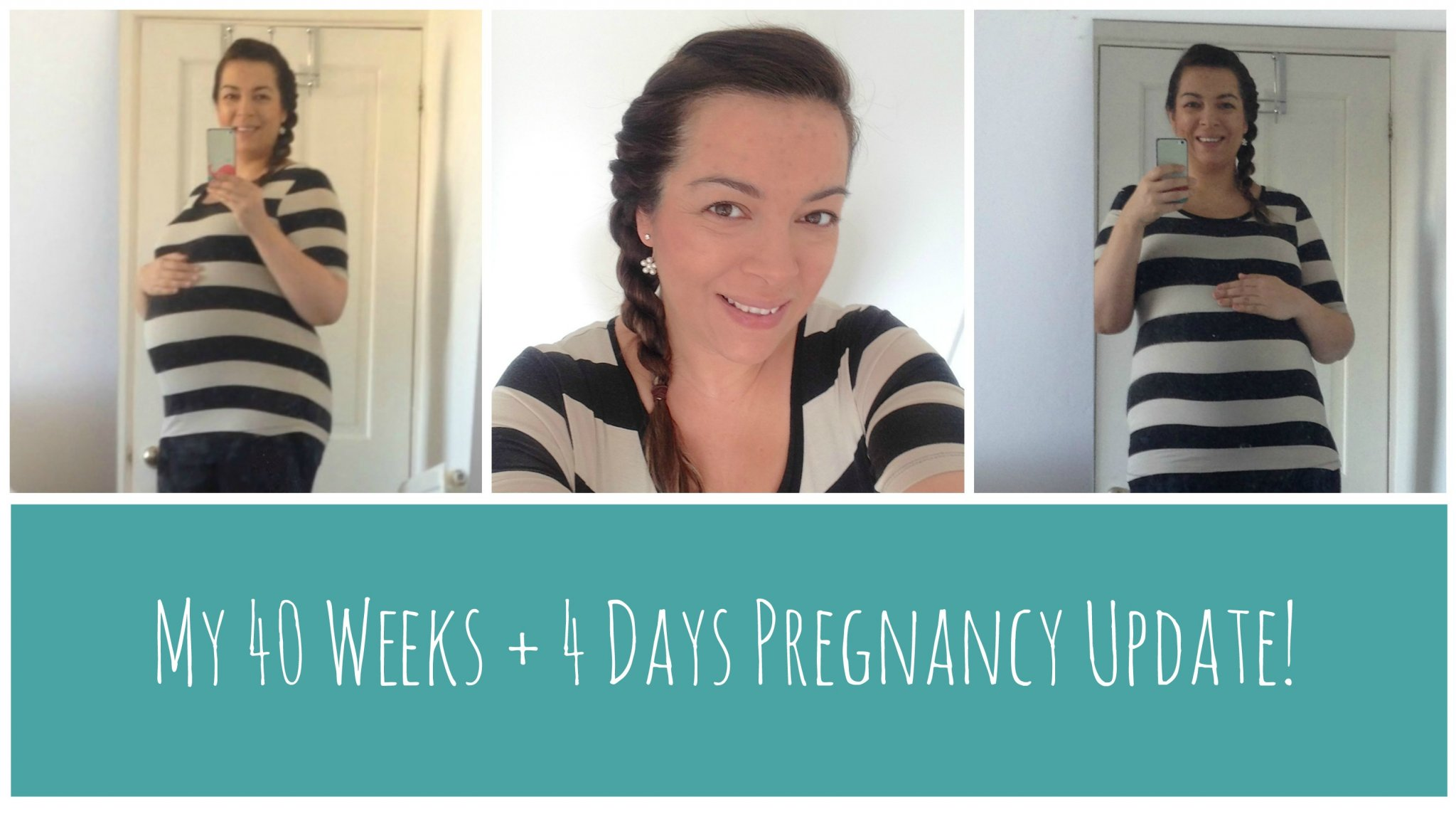 40 Weeks Pregnant + 4 Days Update - www.lovefrommim.com Overdue by 4 days 40 plus 4 weeks pregnant