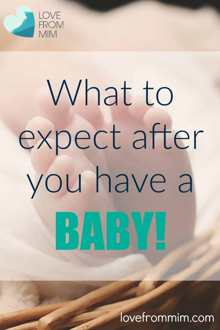 What to expect after you have a Baby