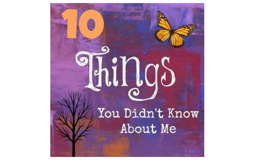 10 Things You Didn't Know About Me - www.mamamim.com