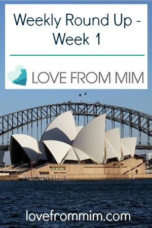 Weekly Round Up - Week 1 - lovefrommim.com