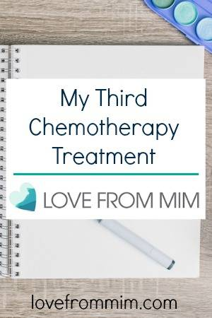 My Third Chemotherapy Treatment - lovefrommim.com Triple Negative Breast Cancer Chemo AC Chemo