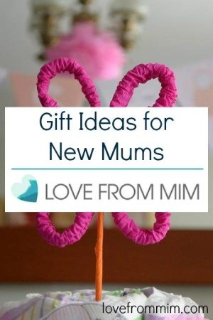Gift Ideas for New Mums! www.lovefrommim.com New Parent Gifts New Baby Gifts Parenting New Parents New Mum New Baby Products Newborn Baby Products What do newborn babies need Getting the house ready for a baby Bringing baby home