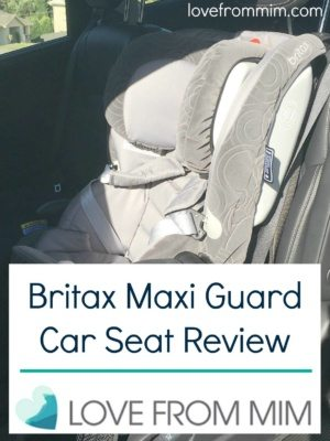 Britax Maxi Guard™ Car Seat Review - lovefrommim.com Britax Car Seat Britax Safe and Sound Maxi Guard Car Seat Review Britax Maxi Guard SICT Car Seat Britax Maxi Guard Car Seat Review