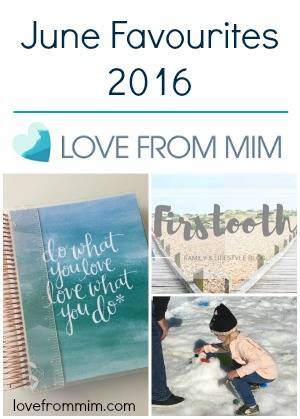 June Favourites 2016 - Erin Condren LifePlanner Snow Time in the Garden Hunter Valley Gardens Little Innoscents Organic Hair and Body Wash Firstooth Family and Lifestyle Blog