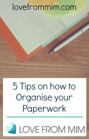 5 Tips on how to Organise your Paperwork - lovefrommim.com Tips on Decluttering your Home Office Workspace Tips on Filing Your Paperwork How to have a tidy desk Tips on keeping your desk tidy