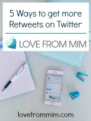 5 Ways to get more Retweets - lovefrommmim.com How to grow your Twitter following How to get more Retweets on Twitter Get more RTs on Twitter