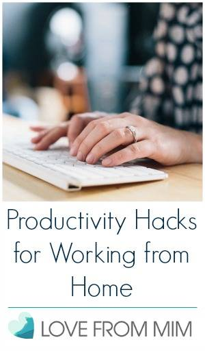 Productivity Hacks for Working from Home Productivity Hacks for Work from Home Mums - lovefrommim.com Love from Mim Productivity Hacks for Work from Home Parents Productivity Hacks for Work from Home Dads How to work from Home Tips for working from home How to be more Productive How to get work done at home Work from Home Tips Work from Home Hacks