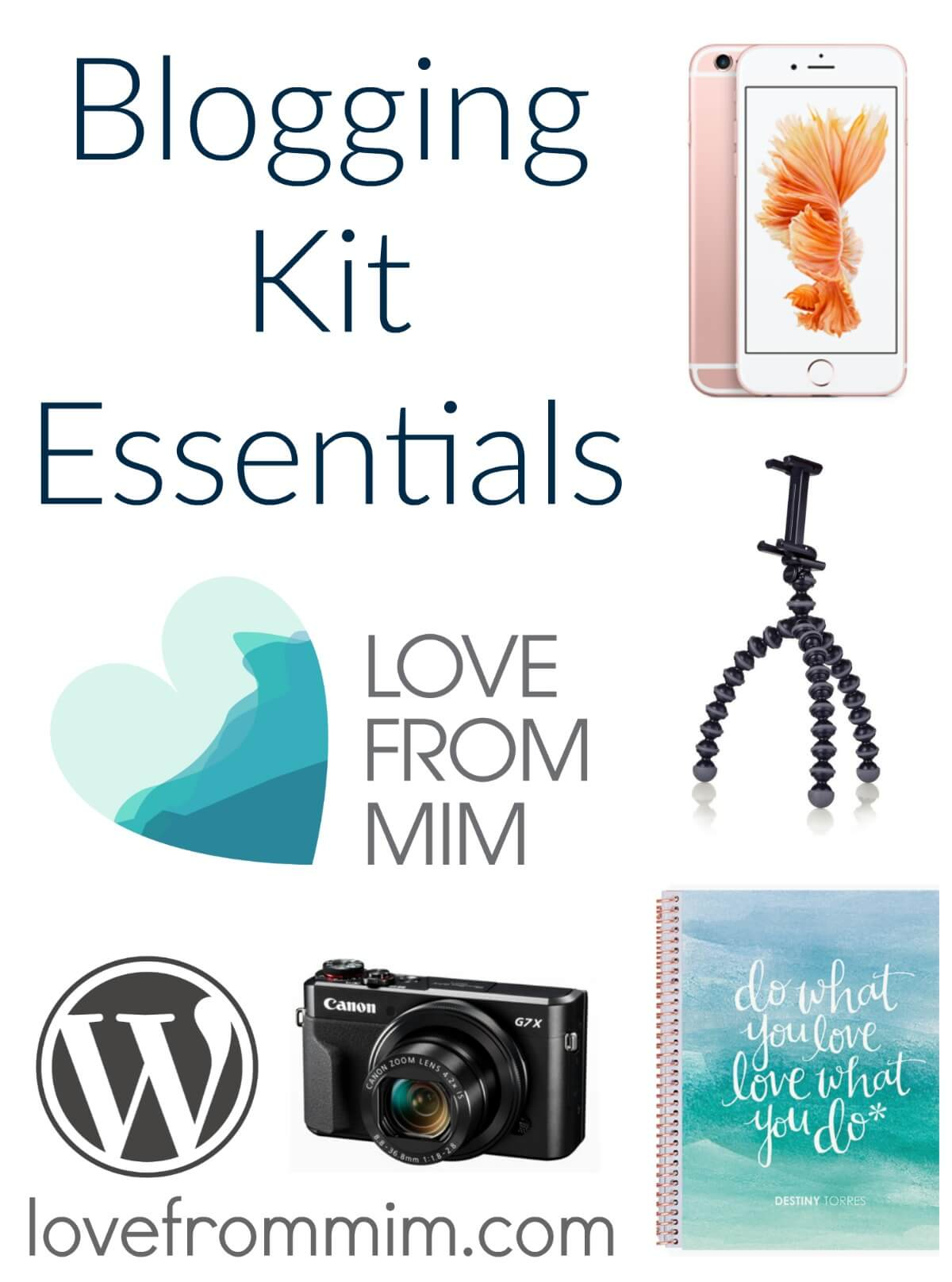 My Blogging Kit Essentials - lovefrommim.com Love from Mim, Blogging, Blogger, What do I need to start a blog, Starting a Blog, Blogging Kit, Blogging Must Haves, Essential Blogging Products, Blog Planner, Canon G7X for Blogging, GorillaPod Tripod, Pipdig, How to start a wordpress blog,