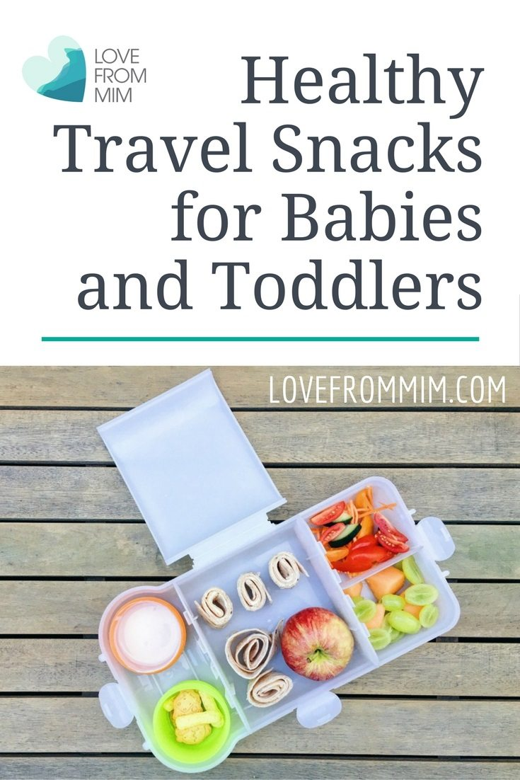 Healthy Travel Snacks for Babies and Toddlers. Some great ideas for snacks on the go to keep kids happy and healthy.