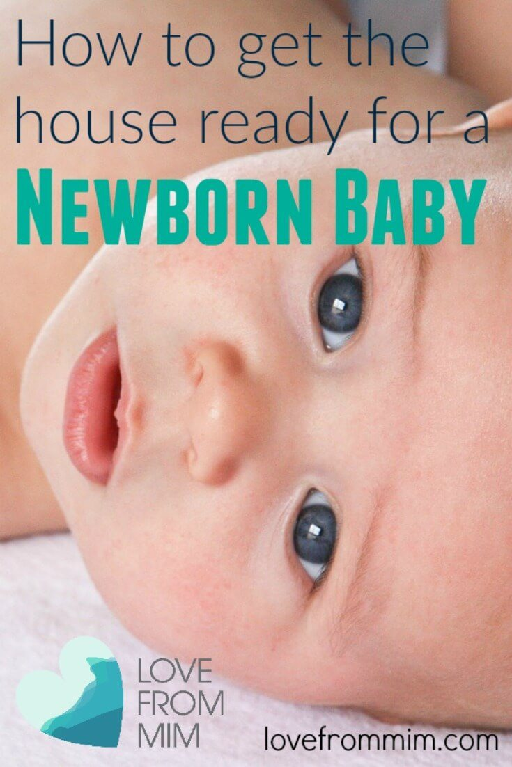 How To Get The House Ready For A Newborn Baby Love From Mim